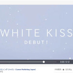 韓国に続いて日本でもティザー広告!キヤノンが「WHITE KISS」のティーザー動画を公開 !